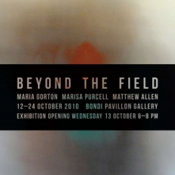 BEYOND THE FIELD @ BONDI PAVILION GALLERY